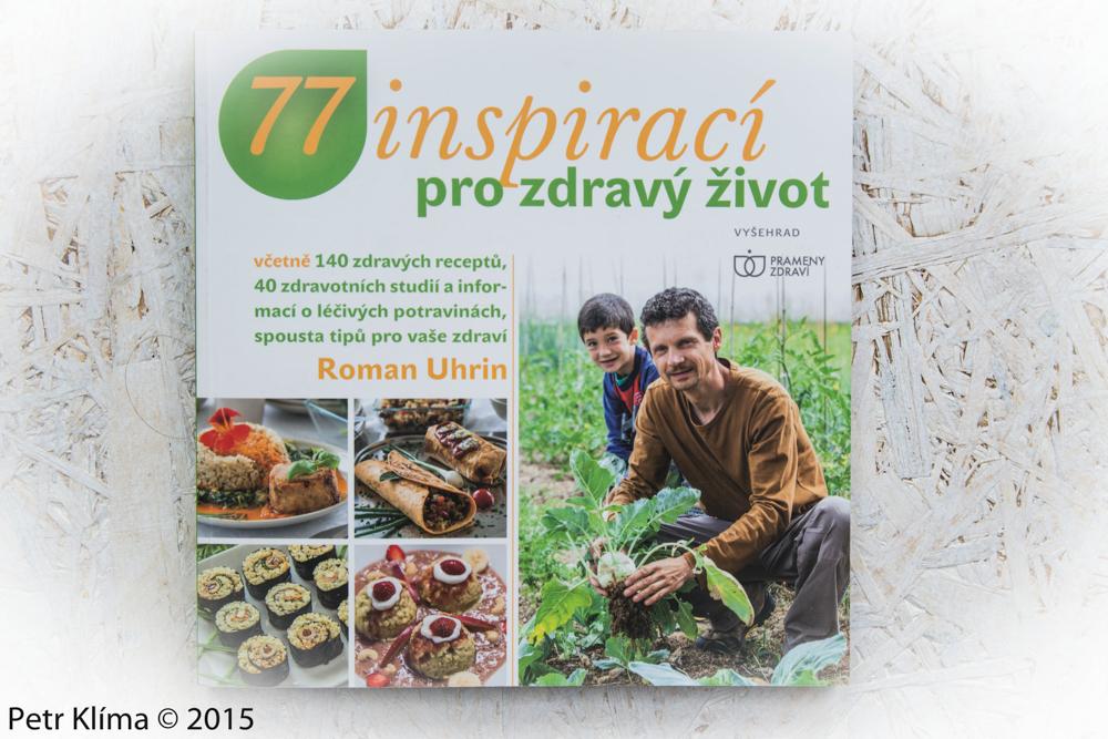 77 Inspirací pro zdravý život- Roman Uhrin /Vyšehrad/